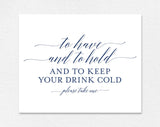 To Have and to Hold and to Keep Your Drink Cold, To Have and To Hold Koozie, Koozie Sign, Wedding Koozies, PDF Instant Download #BPB320_83 - Bliss Paper Boutique