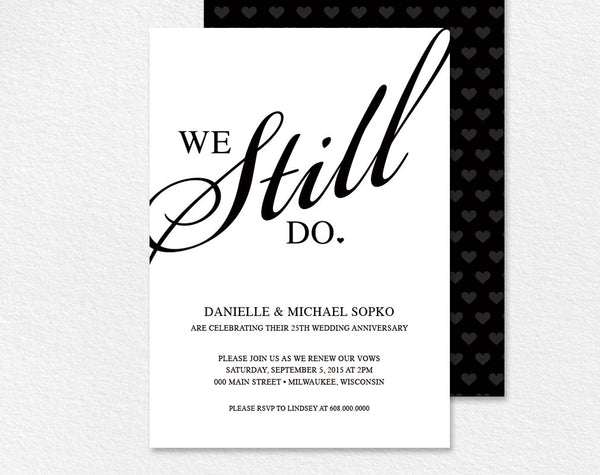 "Vow Renewal Invitation - ""We Still Do"" Black and White Custom Printable Invitation Card Template #BPB35 - Bliss Paper Boutique"