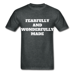 FEARFULLY AND WONDERFULLY MADE Ultra Cotton Adult T-Shirt - deep heather