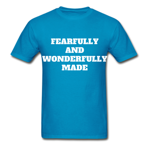 FEARFULLY AND WONDERFULLY MADE Ultra Cotton Adult T-Shirt - turquoise
