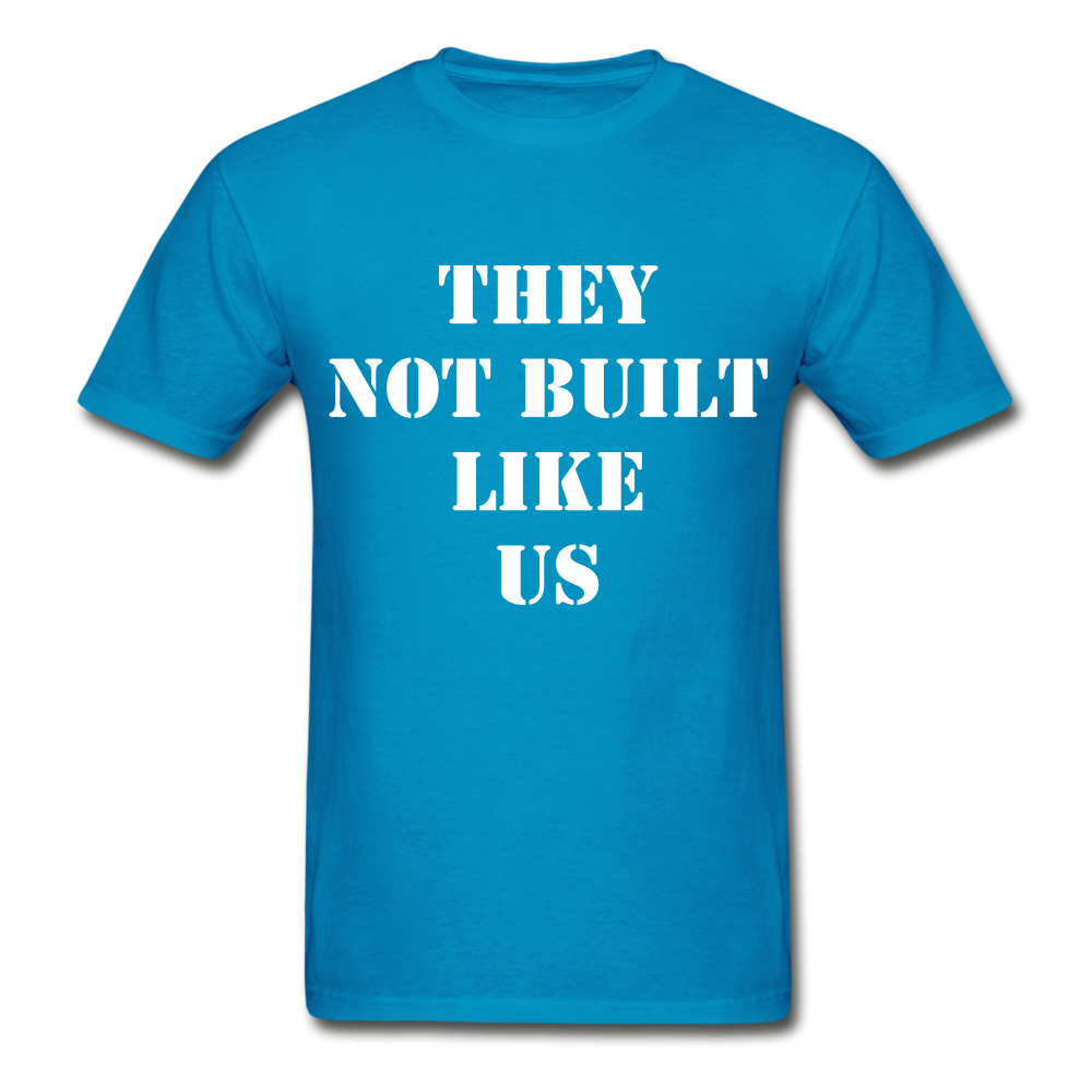 BUILT LIKE US Ultra Cotton Adult T-Shirt - turquoise