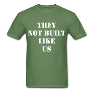 BUILT LIKE US Ultra Cotton Adult T-Shirt - military green