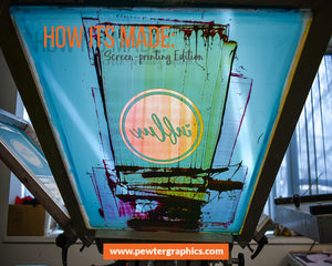 How its Made: Screenprinting Edition