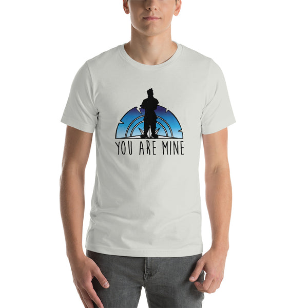 You Are Mine Unisex Tee