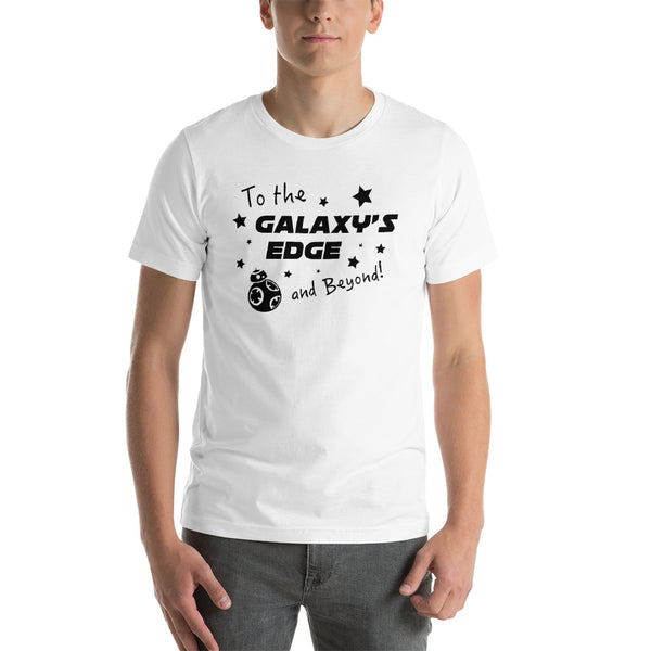 To The Galaxy's Edge and Beyond Unisex Tee
