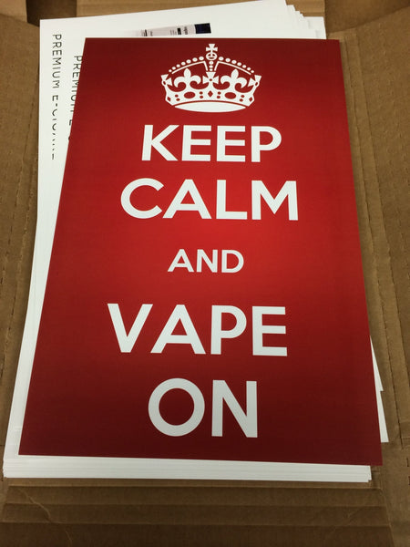 Keep Calm and Vape On Posters - WholesaleVapor.com
