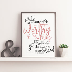 """Worthy of the Calling"" Printable Artwork"