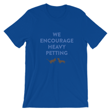 WE ENCOURAGE HEAVY PETTING Short-Sleeve Unisex T-Shirt