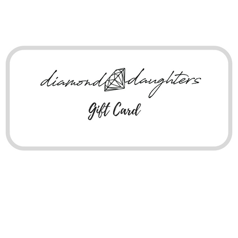 Diamond Daughters E-Gift Card