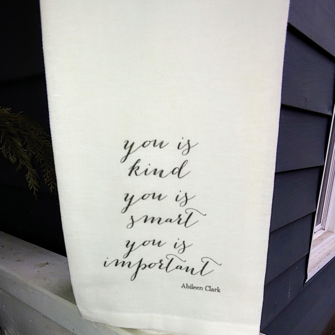French Graffiti Cotton Dishtowel - You Is Kind You Is Smart You Is Important