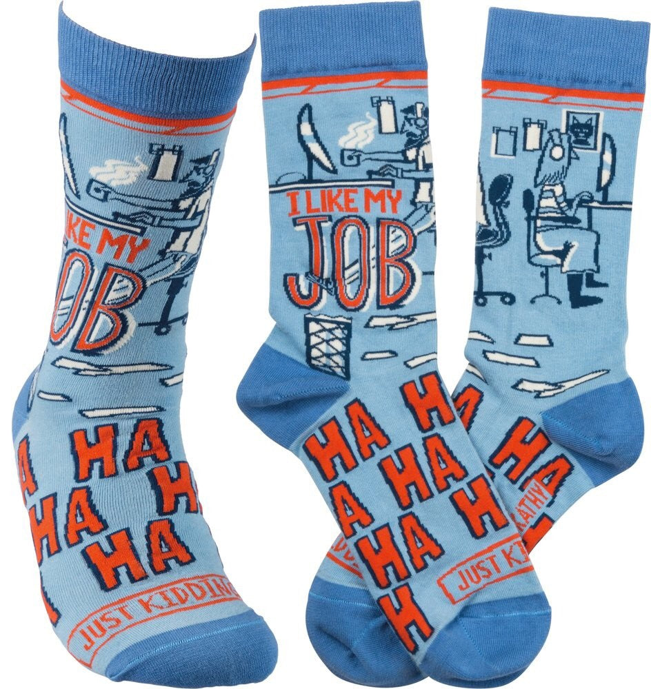 "Socks - ""I Like My Job - Ha Ha Ha - Just Kidding"""