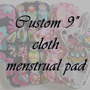 "MADE TO ORDER - 9"" Reusable Cloth Menstrual pad - choose your fabric and absorbency"