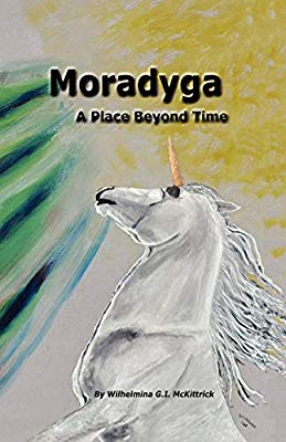 Ebook Moradyga - a place beyond  time - Author Wilhelmina McKittrick