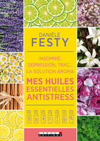 mes-huiles-essentielles-antistress-festy-culturarome