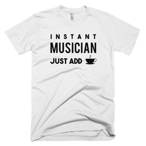 Instant Musician Coffee T-Shirt