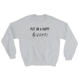 Put On A Happy FACE Music Sweatshirt