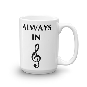 Always in Treble Mug