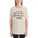 These Are Difficult Times Music Premium T-Shirt