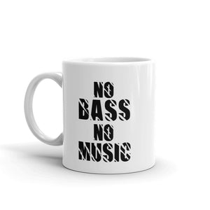 No Bass No Music Mug