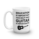 Education Guitar Funny Music Mug