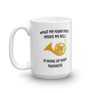 What My Hand Does - French Horn Mug