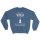 I Play The Viola Sweatshirt