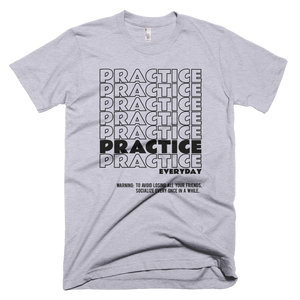 Practice Everyday Music T-Shirt