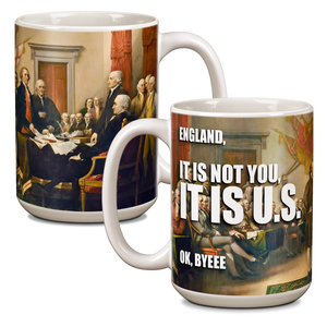 It is U.S. Meme Ceramic 15oz Mug CG-001-045
