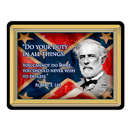 Robert E. Lee Quote PVC Magnet