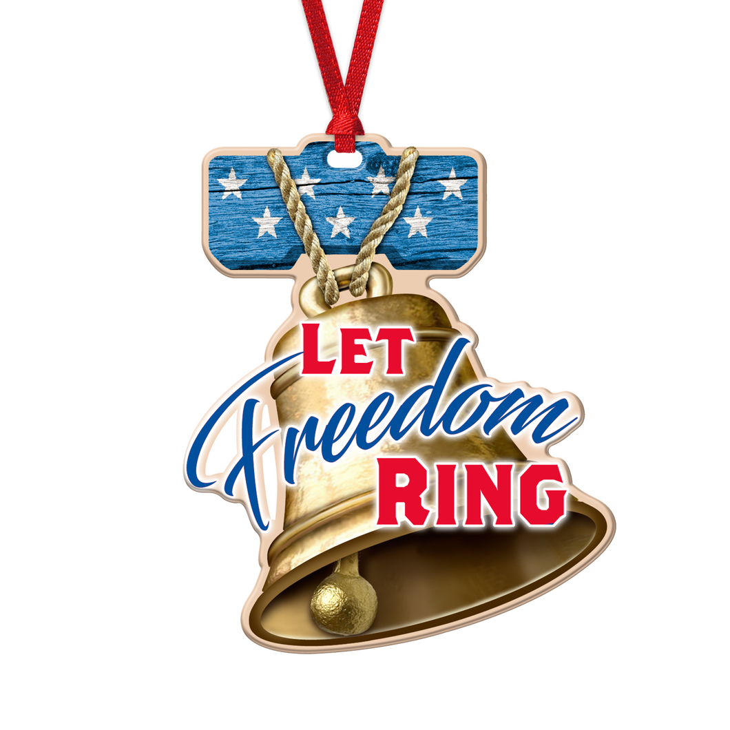 Let Freedom Ring Ornament OM-001-006