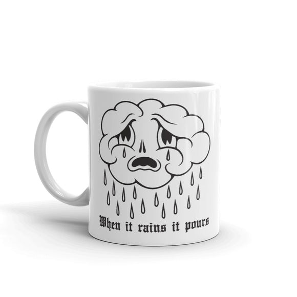When it rains it pours 11oz coffee mug - imalreadydead