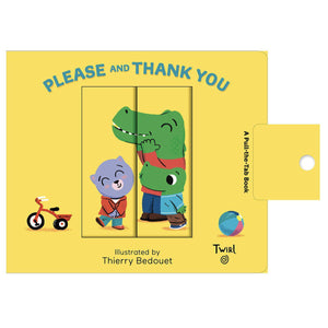 Please and Thank You Pull and Play Board Book - hip-kid