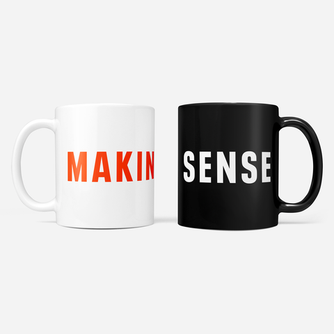 Making Sense T-Shirt [Unisex]