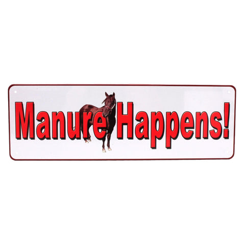 "Tin Sign - Manuer Happens, Size 10 1-2"" x 3 1-2"""