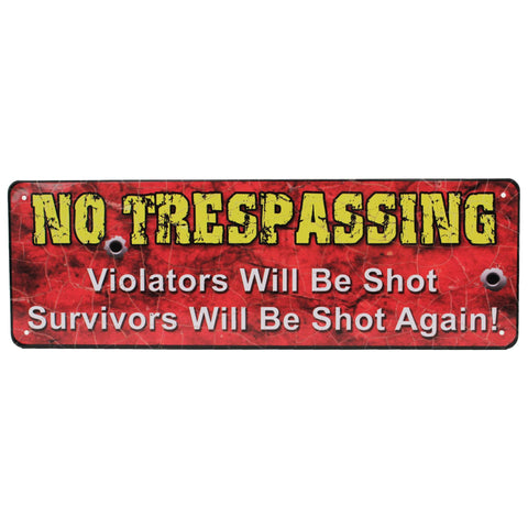 "Tin Sign - No Trespassing, Size 10 1-2"" x 3 1-2"""