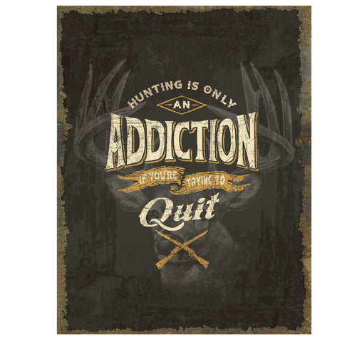 Heavy Metal Sign - Hunting Addiction, Gifts, Promotional Items, 14.40, Rivers Edge Products