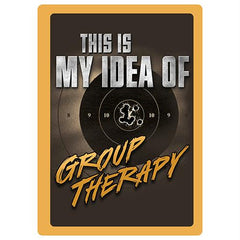Tin Sign - Group Therapy
