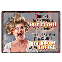 "Tin Sign - Hot Flashes - Coffee, Size 12"" x 17"""