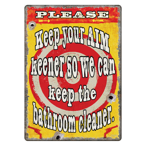 "Tin Sign - Keep Your Aim Keener, Size 12"" x 17"""
