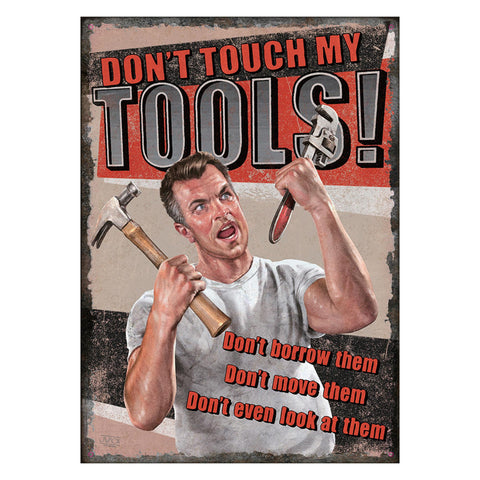"Tin Sign - Tool Rules, Size 12"" x 17"""