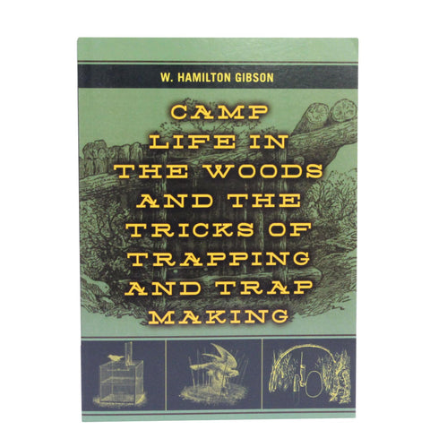 Books - Camp Life In The Woods&Tricks Of Trapping, Hunting, Survival, Books, 11.45, Proforce Equipment