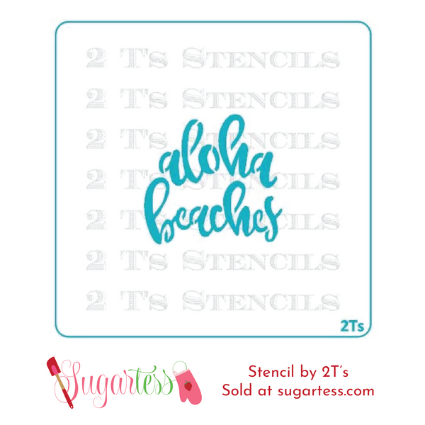 Cookie and cake decorating word or phrase stencil: Aloha Beaches