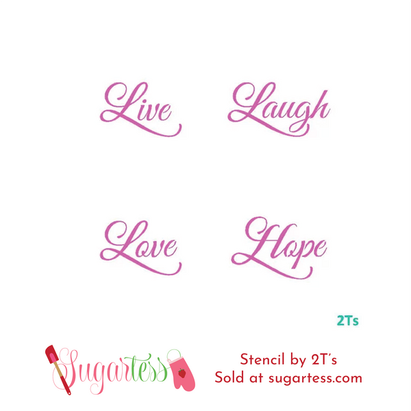 Cookie and cake decorating multi word stencil: Live, Laugh, Love & Hope