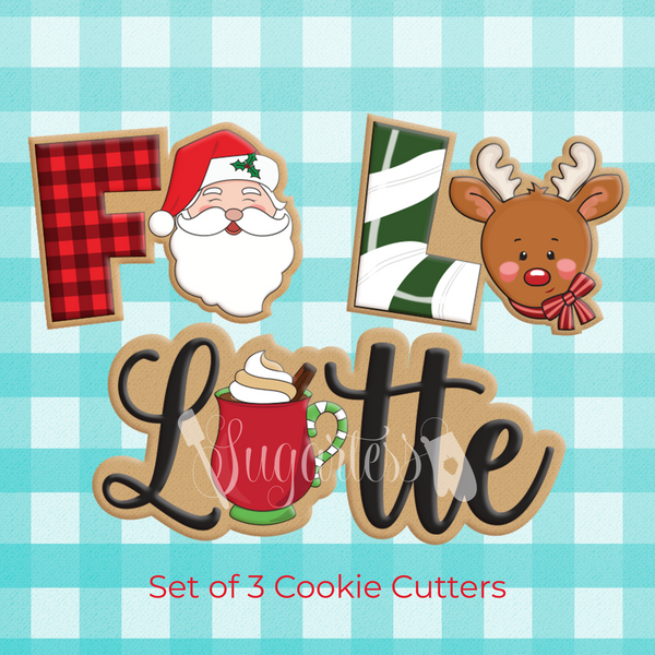 "Sugartess custom cookie cutter in shape of set of 3 Fa La Latte Christmas word plaque with a Santa Claus head, Rudolph reindeer and latte cup in space of ""A"" letters."