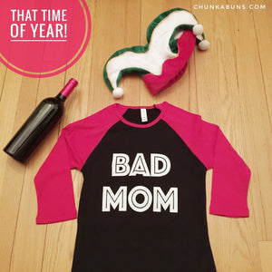 BAD MOM Shirt