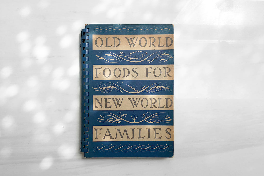 Old World Foods For New World Families