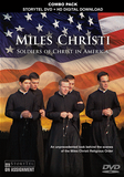 DVD: Miles Christi, Soldiers of Christ in America