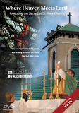 DVD: Where Heaven Meets Earth, Restoring the Sacred at St. Peter Church