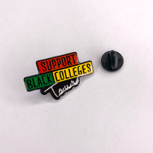 "Support Black College ""Tour"" Pin"