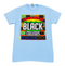 """SUPPORT BLACK COLLEGE"" SHORTSLEEVE IN LIGHT BLUE"